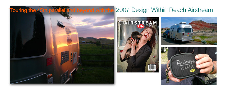 Touring the 45th parallel and beyond with the  2007 Design Within Reach Airstream
