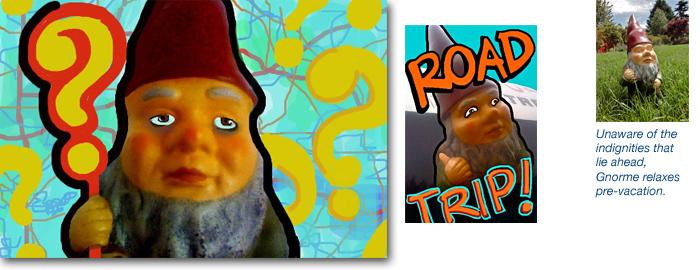 Gnorme the road trip gnome